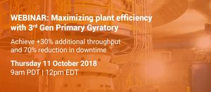 Maximizing plant efficiency with 3rd Gen Primary Gyratory